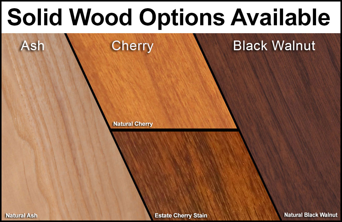 Solid Wood Options